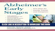 Ebook Alzheimer s Early Stages: First Steps for Family, Friends, and Caregivers Free Read