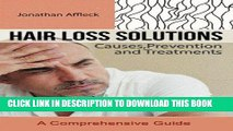 Best Seller Hair Loss Solutions: Causes, Prevention and Treatments Free Read