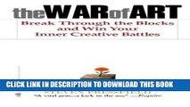 Ebook The War of Art: Break Through the Blocks and Win Your Inner Creative Battles Free Read