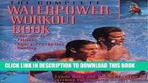 Ebook The Complete Waterpower Workout Book: Programs for Fitness, Injury Prevention, and Healing