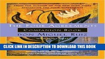 Best Seller The Four Agreements Companion Book: Using the Four Agreements to Master the Dream of