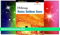 Must Have  Hiking Ruins Seldom Seen (Regional Hiking Series)  Most Wanted