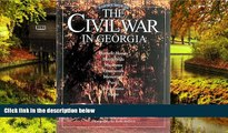 Must Have  The Civil War In Georgia: An Illustrated Travelers  Most Wanted