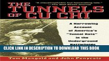 Ebook The Tunnels of Cu Chi: A Harrowing Account of America s Tunnel Rats in the Underground