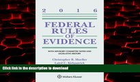 Best book  Federal Rules of Evidence: With Advisory Committee Notes and Legislative History, 2016
