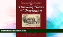 Ebook deals  DWELLING HOUSES OF CHARLESTON, SOUTH CAROLINA  Most Wanted