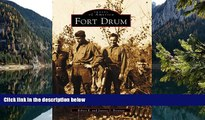 Best Deals Ebook  Fort Drum (Images of America)  Most Wanted