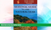Ebook Best Deals  Seas. Gde.-NC,SC,TN: A Month-by-Month Guide to Natural Events (Seasonal Guide to