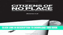 [PDF] Citizens of No Place: An Architectural Graphic Novel Full Collection