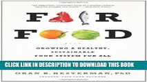 [READ] EBOOK Fair Food: Growing a Healthy, Sustainable Food System for All ONLINE COLLECTION