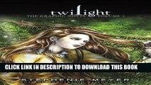 [PDF] Twilight: The Graphic Novel, Volume 1 (The Twilight Saga) Popular Online