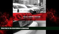 Read book  Police Administration: Structures, Processes, and Behavior (8th Edition) online