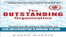 [FREE] EBOOK The Outstanding Organization: Generate Business Results by Eliminating Chaos and