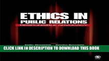 [FREE] EBOOK Ethics in Public Relations: Responsible Advocacy ONLINE COLLECTION