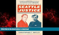 Buy book  Seattle Justice: The Rise and Fall of the Police Payoff System in Seattle online to buy