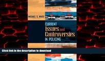 liberty book  Current Issues and Controversies in Policing
