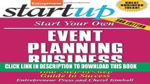 [FREE] EBOOK Start Your Own Event Planning Business: Your Step-By-Step Guide to Success (StartUp
