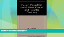 Big Sales  Pets-R-Permitted: Hotel, Motel Kennel and Petsitter Directory  Premium Ebooks Best