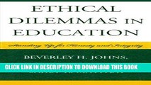 [FREE] EBOOK Ethical Dilemmas in Education: Standing Up for Honesty and Integrity ONLINE COLLECTION