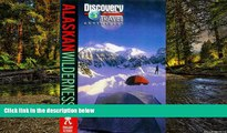 Must Have  Discovery Travel Adventure Alaskan Wilderness (Discovery Travel Adventures)  Buy Now