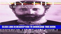 Ebook My Life and Ethiopia s Progress: The Autobiography of Emperor Haile Sellassie I (Volume 1)