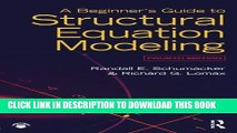 [FREE] EBOOK A Beginner s Guide to Structural Equation Modeling: Fourth Edition BEST COLLECTION