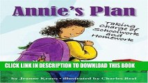 [READ] EBOOK Annie s Plan: Taking Charge of Schoolwork and Homework BEST COLLECTION