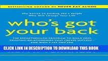 [READ] EBOOK Who s Got Your Back: The Breakthrough Program to Build Deep, Trusting Relationships