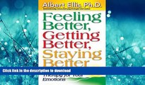 READ  Feeling Better, Getting Better, Staying Better   Profound Self-Help Therapy For Your