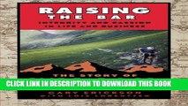 [READ] EBOOK Raising the Bar: Integrity and Passion in Life and Business: The Story of Clif Bar