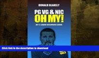 READ  PG VG   Nic, OH MY!: DIY E-liquid Beginners Guide for Electronic Cigarettes (Easy Vaping