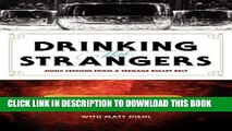 [FREE] EBOOK Drinking with Strangers: Music Lessons from a Teenage Bullet Belt BEST COLLECTION