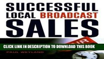 [READ] EBOOK Successful Local Broadcast Sales BEST COLLECTION