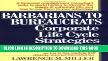 [PDF] Barbarians to Bureaucrats:  Corporate Life Cycle Strategies Full Online
