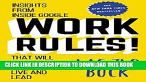 [READ] EBOOK Work Rules!: Insights from Inside Google That Will Transform How You Live and Lead