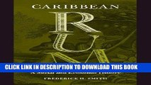 [READ] EBOOK Caribbean Rum: A Social and Economic History ONLINE COLLECTION