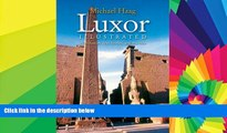 Ebook Best Deals  Luxor Illustrated: With Aswan, Abu Simbel, and the Nile  Buy Now