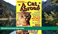Best Deals Ebook  A Cat Abroad: The Further Adventures of Norton, the Cat Who Went to Paris, and