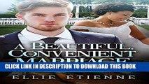 Best Seller A Beautiful, Convenient Marriage (BWWM Romance) Free Read