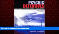 Best books  Psychic Detectives: The Mysterious Use of Paranormal Phenomena in Solving True Crimes