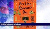 Big Sales  As the Romans Do: An American Family s Italian Odyssey  Premium Ebooks Online Ebooks