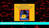 Best book  Forensic Computer Crime Investigation (International Forensic Science and