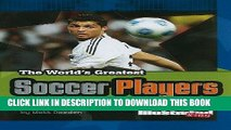 [PDF] The World s Greatest Soccer Players (The World s Greatest Sports Stars (Sports Illustrated