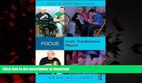 liberty books  Focus: Irish Traditional Music (Focus on World Music Series)