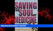 liberty book  Saving the Soul of Medicine online to buy