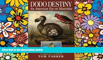 Ebook deals  Dodo Destiny: An American Eye On Mauritius  Most Wanted