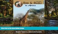 Ebook deals  Bibi   Babu in Africa (Bibi   Babu Travel Series) (Volume 1)  Full Ebook