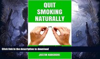 READ  Quit Smoking Naturally: Stop smoking fast, Stop smoking now (Stop Smoking For Life, Stop