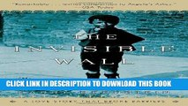 Ebook The Invisible Wall: A Love Story That Broke Barriers Free Read