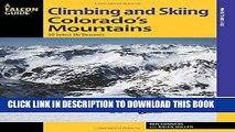 [PDF] Climbing and Skiing Colorado s Mountains: 50 Select Ski Descents (Backcountry Skiing Series)